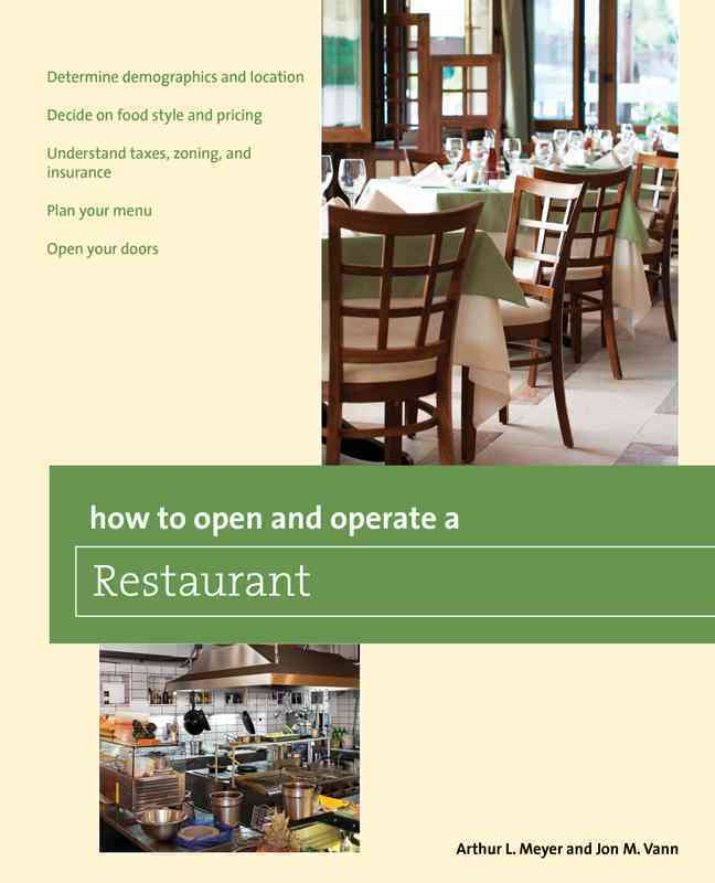 How to Open and Operate a Restaurant By Meyer, Arthur L./ Vann, Mick